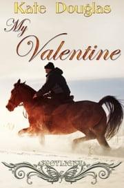 Spotlight: My Valentine ebook by Kate Douglas