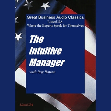 Intuitive Manager, The audiobook by Roy Rowan