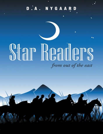 Star Readers: From Out of the East e-kirjat by D.A. Nygaard
