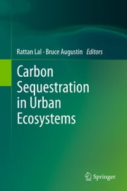 Carbon Sequestration in Urban Ecosystems ebook by