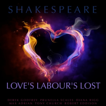 Love's Labour Lost audiobook by William Shakespeare
