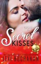 Secret Kisses ebook by Lexi Buchanan