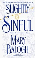 Slightly Sinful ebook by Mary Balogh
