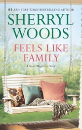 Feels Like Family ebook by Sherryl Woods