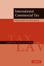 International Commercial Tax ebook by Peter Harris,David Oliver