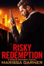 Risky Redemption ebook by