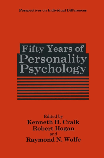 Fifty Years of Personality Psychology ebook by