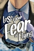 Lose Your Fear of Flying