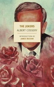 The Jokers ebook by Albert Cossery,Anna Moschovakis,James Buchan