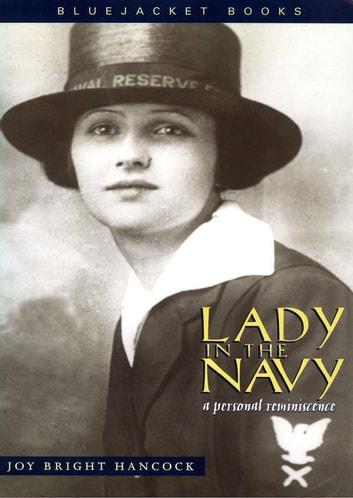 Lady in the Navy - A Personal Reminiscence ebook by Joy Bright Hancock