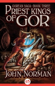 Priest-Kings of Gor ebook by John Norman