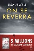 On se reverra ebook by
