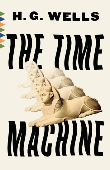 The Time Machine ebook by H.G. Wells
