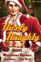 Nicely Naughty ebook by Treva Harte, Lani Aames, Maryjanice Davidson