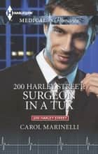 200 Harley Street: Surgeon in a Tux ebook by Carol Marinelli