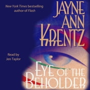 Eye of the Beholder audiobook by Jayne Ann Krentz