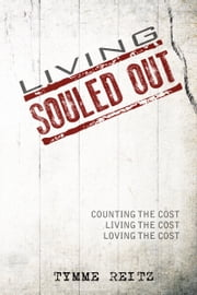 Living Souled Out ebook by Tymme Reitz