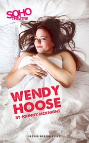Wendy Hoose ebook by Johnny McKnight