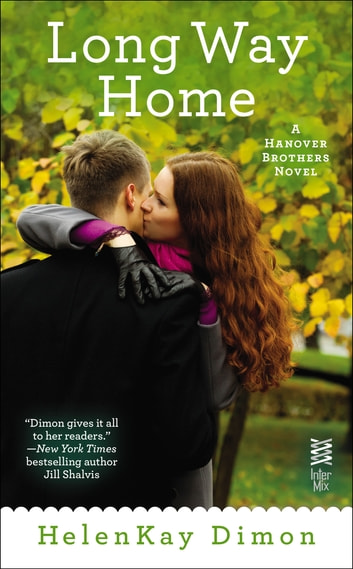 Long Way Home ebook by HelenKay Dimon