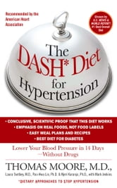 The DASH Diet for Hypertension ebook by Mark Jenkins,Thomas J. Moore