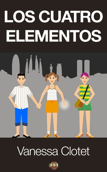Los cuatro elementos ebook by Vanessa Clotet