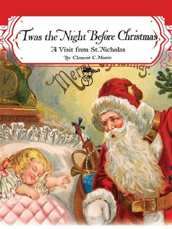 twas the night before christmas a visit from st nicholas santa claus - Twas The Night Before Christmas Parody