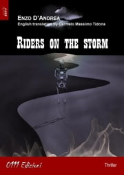 Riders on the storm (English version) ebook by Enzo D'Andrea