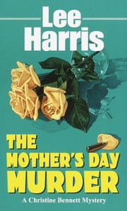 The Mother's Day Murder ebook by Lee Harris