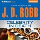Celebrity in Death audiobook by
