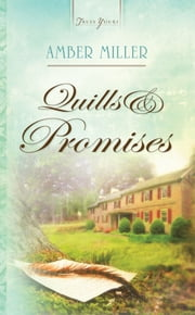 Quills And Promises ebook by Amber Miller