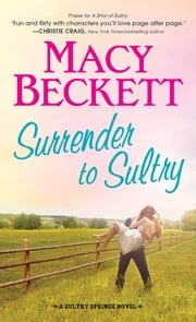 Surrender to Sultry ebook by Macy Beckett