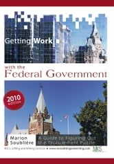 Getting Work with the Federal Government - A guide to figuring out the procurement puzzle ebook by Marion Soublière