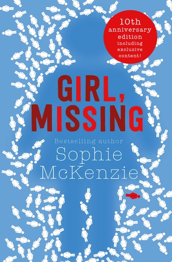 Girl, Missing ebook by Sophie McKenzie