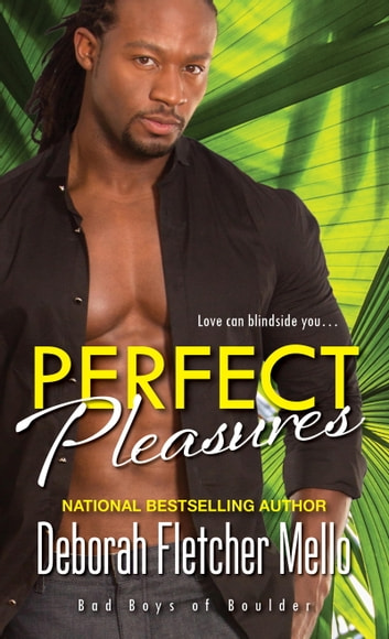 Perfect Pleasures ebook by Deborah Fletcher Mello