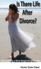 Is There Life After Divorce? ebook by Duke Taber