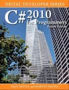 C# 2010 for Programmers ebook by Harvey M. Deitel, Paul Deitel