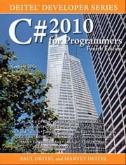 C# 2010 for Programmers ebook by Harvey M. Deitel,Paul Deitel