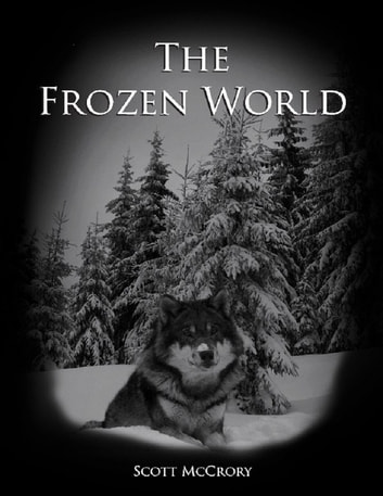 The Frozen World ebook by Scott McCrory