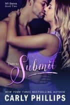Dare to Submit ebook by Carly Phillips