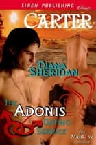 The Adonis Dating Service: Carter ebook by Diana Sheridan