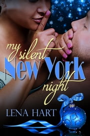 My Silent New York Night ebook by Lena Hart