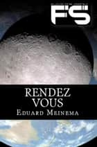 Rendez Vous ebook by Eduard Meinema