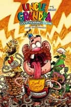 Uncle Grandpa 2016 Good Morning Special ebook by Jimmy Giegerich, Jeremy Hansen, Yehudi Mercadi,...