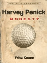 Harvey Penick: Modesty ebook by Fritz Knapp