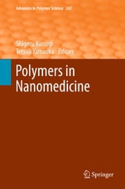 Polymers in Nanomedicine ebook by