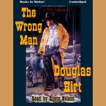 The Wrong Man audiobook by Douglas Hirt