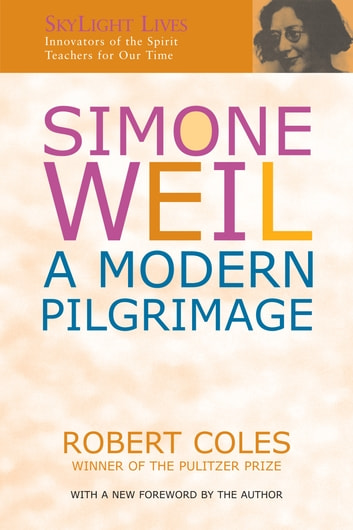 Simone Weil - A Modern Pilgrimage ebook by Robert Coles
