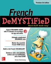 French Demystified, Premium 3rd Edition ebook by Annie Heminway