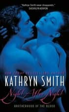 Night After Night ebook by Kathryn Smith