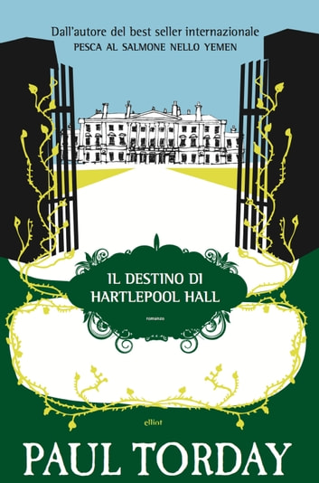 Il destino di Hartlepool Hall ebook by Paul Torday
